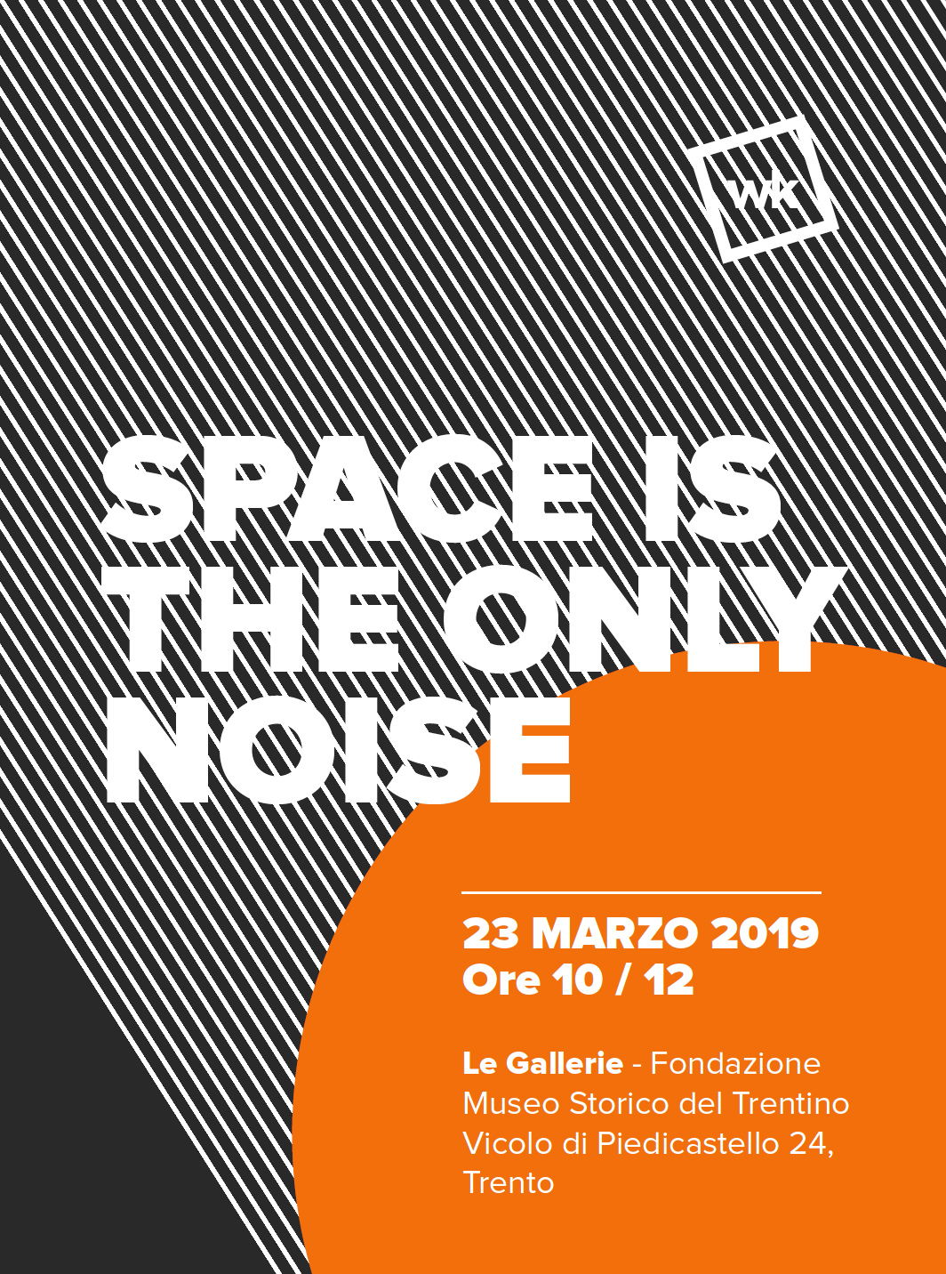 Space is the only noise